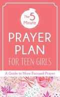 Cover image for 5-Minute Prayer Plan for Teen Girls