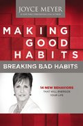 Cover image for Making Good Habits, Breaking Bad Habits