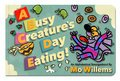 Cover image for Busy Creature's Day Eating!