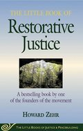 Cover image for Little Book of Restorative Justice