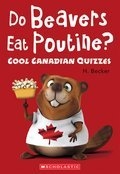 Cover image for Do Beavers Eat Poutine?