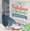 Cover image for Fabulous Friend Machine