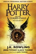 Cover image for Harry Potter and the Cursed Child Parts One and Two (Special Rehearsal Edition Script)