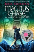 Cover image for Magnus Chase and the Gods of Asgard, Book 2 The Hammer of Thor
