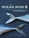 Cover image for Ocean Wise Cookbook 2