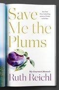 Cover image for Save Me the Plums