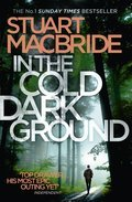 Cover image for In the Cold Dark Ground (Logan McRae, Book 10)
