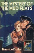 Cover image for Mystery of the Mud Flats (Detective Club Crime Classics)