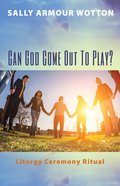 Cover image for Can God Come Out to Play?