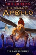 Cover image for Trials of Apollo Book Two The Dark Prophecy