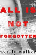 Cover image for All Is Not Forgotten