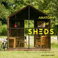 Cover image for Anatomy of Sheds