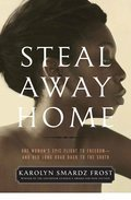 Cover image for Steal Away Home
