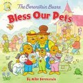 Cover image for Berenstain Bears Bless Our Pets