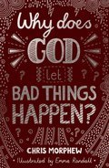 Cover image for Why Does God Let Bad Things Happen?