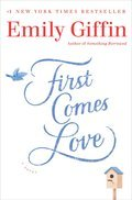 Cover image for First Comes Love