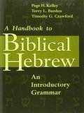 Cover image for Handbook To Biblical Hebrew