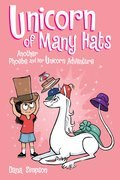 Cover image for Unicorn of Many Hats (Phoebe and Her Unicorn Series Book 7)
