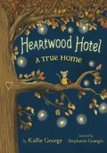 Cover image for Heartwood Hotel Book 1