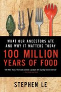 Cover image for 100 Million Years of Food