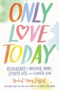 Cover image for Only Love Today