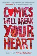Cover image for Comics Will Break Your Heart