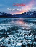 Cover image for 2018 Canadian Geographic Wilderness Canada Weekly Calendar