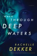 Cover image for When Through Deep Waters