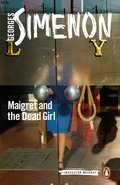 Cover image for Maigret and the Dead Girl